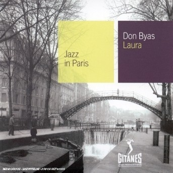 Laura - Don Byas - Musik - EMARCY - 0044001302725 - 10/7-2001