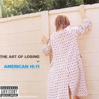 Art of Losing - American Hi-fi - Musik - UNIVERSAL - 0044006365725 - 24/2-2003