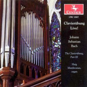 Clavierubung Live - Haig Mardirosian - Musik - CENTAUR - 0044747266725 - 30/4-2014