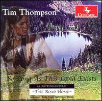 So Long As This Land Exists - Thompson / Gerb / Hall / Marble / Nso / Antal - Musik - Centaur - 0044747282725 - 30/10-2007