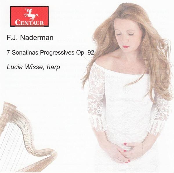 7 Sonatinas Progressives Op.92 - F.J. Naderman - Musik - CENTAUR - 0044747365725 - August 2, 2018