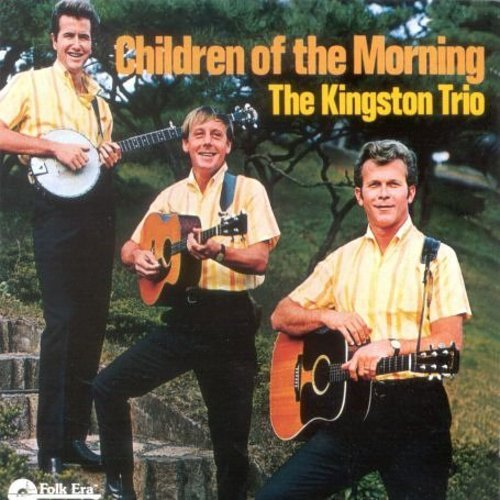 Children of Morning - New Kingston Trio - Musik - UNIVERSAL MUSIC - 0045507601725 - July 2, 1996