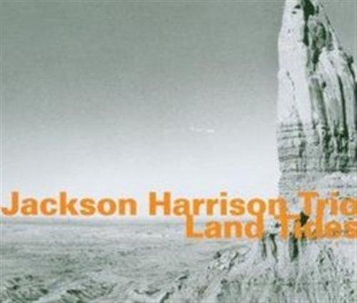 Land Tides - Jackson -Trio- Harrison - Musik - HATOLOGY - 0752156064725 - April 12, 2007