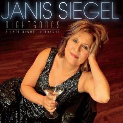 Night Songs - Janis Siegel - Musik - POP - 0753957216726 - September 3, 2013