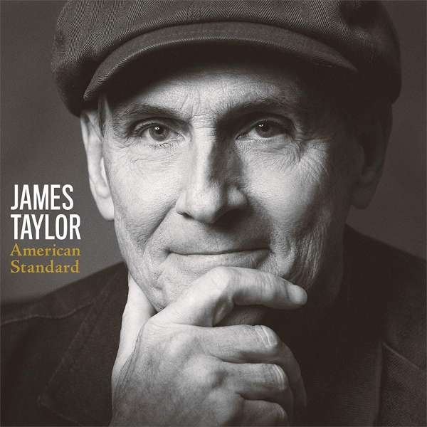 American Standard - James Taylor - Musik - CONCORD - 0888072145726 - 28/2-2020