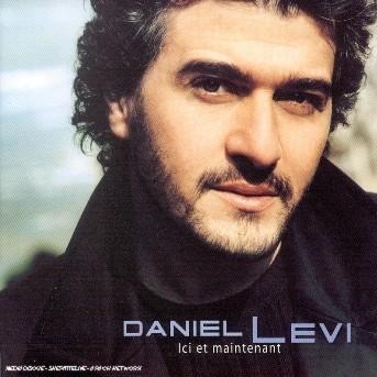 Ici et Maintenant - Daniel Levi - Musik - UNIVERSAL - 0044006530727 -