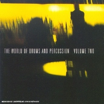 World of Drums & Percussion V.2 - World of Drums & Percussion V.2 - Musik - Silva Screen - 0044351500727 - 6/2-2000