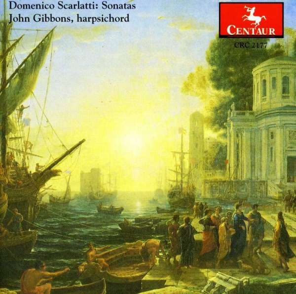Sonatas for Harpsichord - Scarlatti / Gibbons - Musik - Centaur - 0044747217727 - 24/10-1995