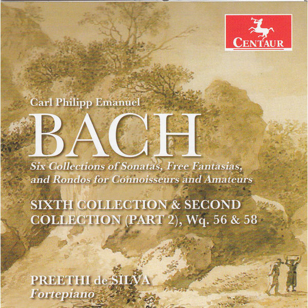 Sixth Collection & Second Collection Part 2 - C.p.e. Bach - Musik - CENTAUR - 0044747332727 - 18/7-2014