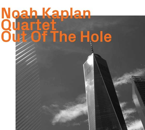 Out of the Hole - Noah Kaplan - Musik -  - 0752156101727 - June 5, 2020