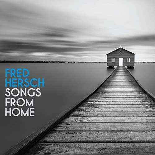 Songs From Home - Fred Hersch - Musik - L'AUTRE - 0753957219727 - December 4, 2020