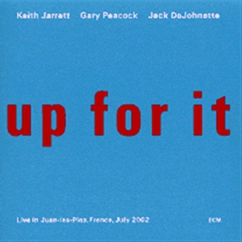 Up for It - KEITH JARRETT / GARY PEACOCK / JACK DeJOHNETTE - Musik - JAZZ - 0044003831728 - 26/6-2003