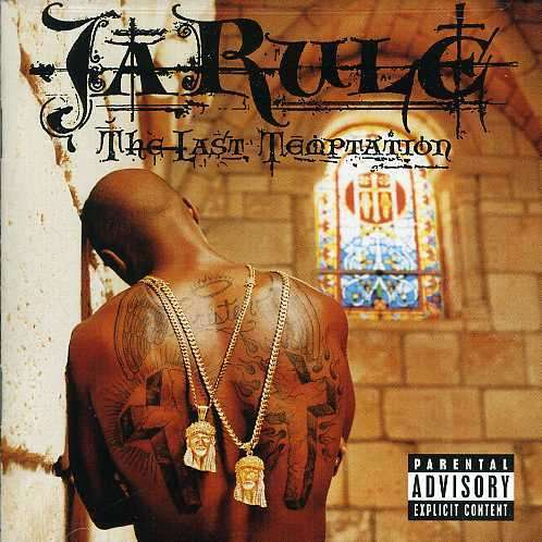 The Last Temptation (Explicit) - Ja Rule - Musik - RAP/HIP HOP - 0044006348728 - 18/11-2002