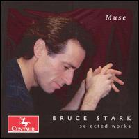 Selected Works - Stark / Fujii / Nagisa - Musik - Centaur - 0044747281728 - November 28, 2006