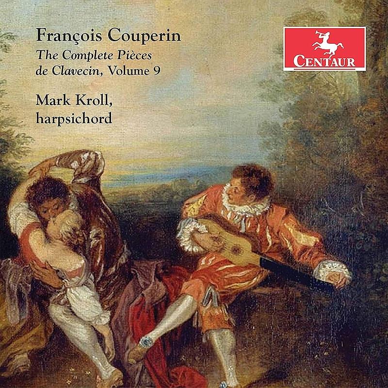 Complete Pieces De Claveci 9 - Couperin / Kroll - Musik -  - 0044747377728 - October 16, 2020