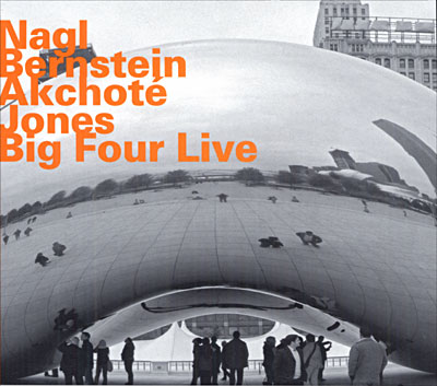 Big Four Live - Akchote / Nagl / Jones - Musik - HATOLOGY - 0752156063728 - June 26, 2007