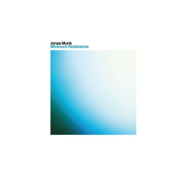 Minimum Resistance - Jonas Munk - Musik - Azure Vista - 5024545879728 - Mar 6, 2020