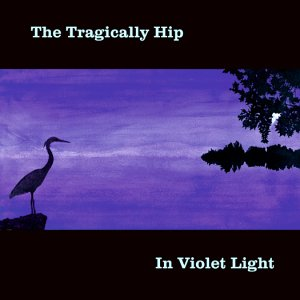 In Violet Light - Tragically Hip - Musik - UNIVERSAL - 0044001825729 - 11/6-2002