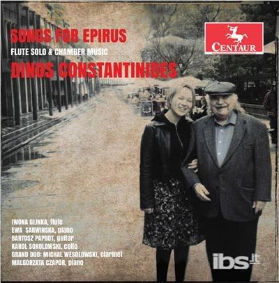 Dinos Constantinides: Songs for Epirus - Constantinides / Glinka - Musik - CAV - 0044747354729 - June 2, 2017