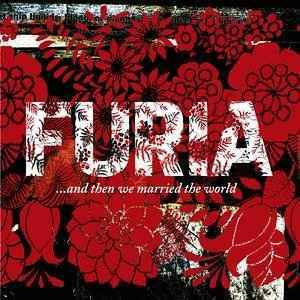 & Than We Married the World - Furia - Musik - EMI - 0094631151729 - 13/9-2005