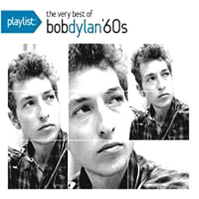 Bob Dylan-very Best of 60s-playlist - Bob Dylan - Musik - Sony - 0886974222729 - December 2, 2008