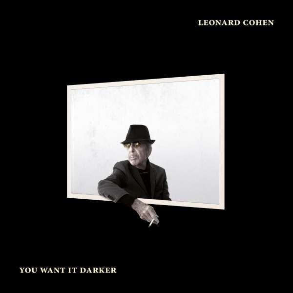 You Want It Darker - Leonard Cohen - Musik - Sony Owned - 0889853650729 - 21. oktober 2016