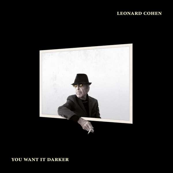 You Want It Darker - Leonard Cohen - Musik - Sony Owned - 0889853650729 - 21 oktober 2016