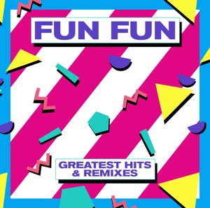 Greatest Hits & Remixes - Fun Fun - Musik - ZYX - 0090204527731 - 15/6-2017
