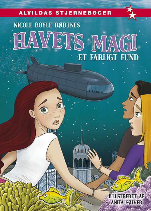 Havets Magi: Havets magi 5: Et farligt fund - Nicole Boyle Rødtnes - Bøger - Forlaget Alvilda - 9788741515731 - March 1, 2021