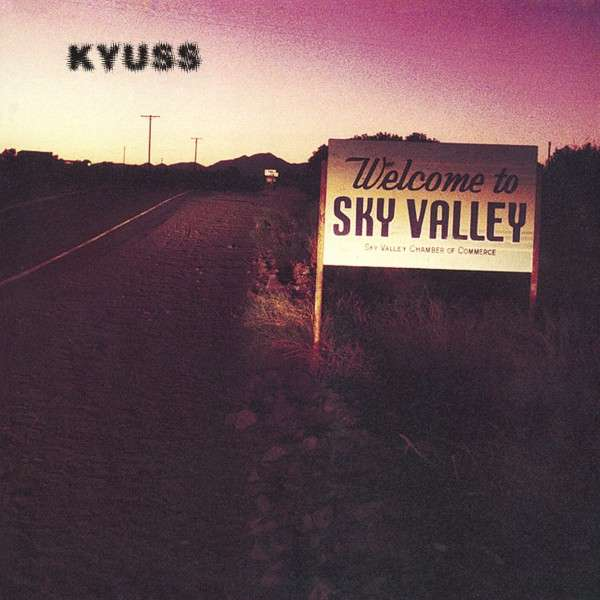 Welcome to Sky Valley - Kyuss - Musik - WEA - 0081227958732 - 28/5-2021
