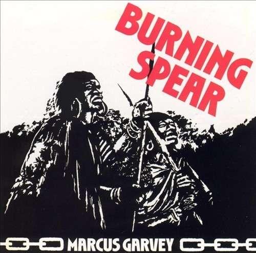 Marcus Garvey - Burning Spear - Musik - ISLAND/UMC - 0600753514733 - August 4, 2014
