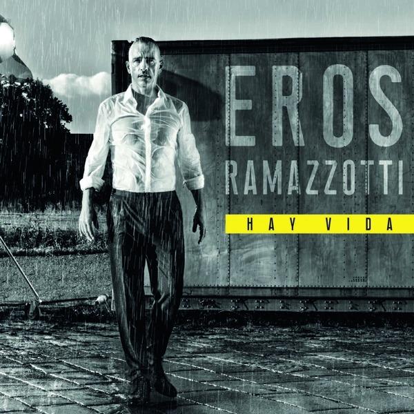 Hay Vida - Eros Ramazzotti - Musik - UNIVERSAL - 0602567967736 - 21/3-2019
