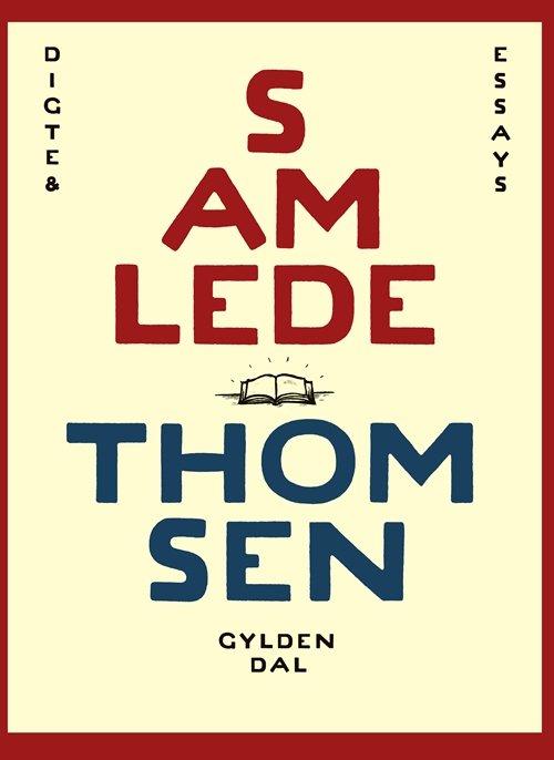 Samlede Thomsen - Søren Ulrik Thomsen - Bøger - Gyldendal - 9788702255737 - December 5, 2017