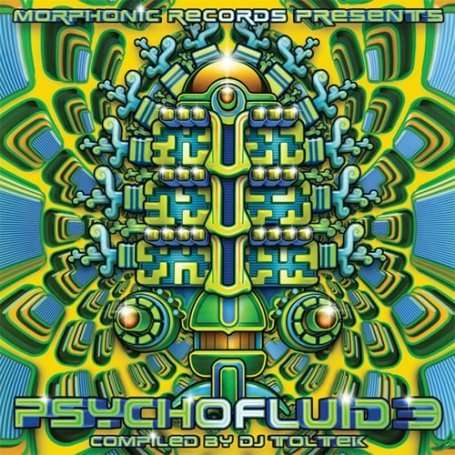 Vol. 3-psychofluid by DJ Toltek / Various - Vol. 3-psychofluid by DJ Toltek / Various - Musik - MOR. - 5060147123739 - Apr 28, 2009
