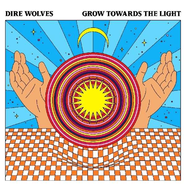Grow Towards the Light - Dire Wolves - Musik - BEYOND BEYOND IS BEYOND - 0857387005742 - June 28, 2019
