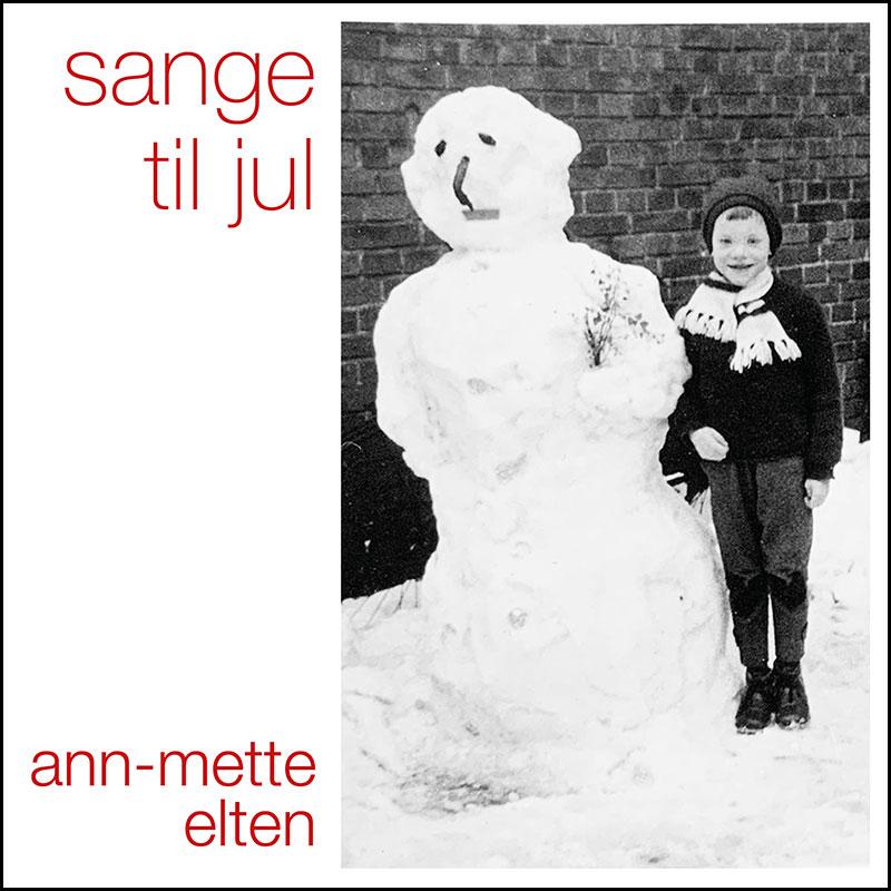 Sange Til Jul - Ann-Mette Elten - Musik - SCM - 0194491432744 - November 15, 2019