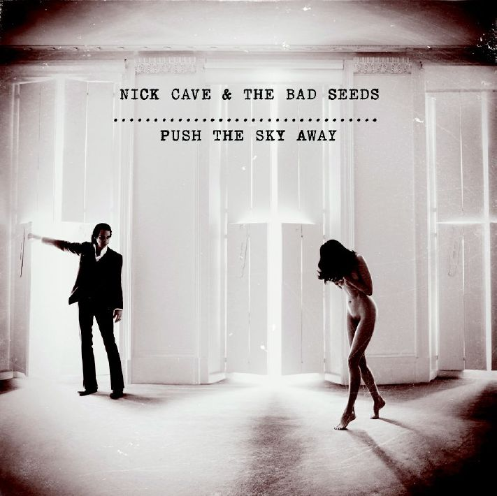 Push the Sky Away - Nick Cave & the Bad Seeds - Musik - LOCAL - 5055667601744 - February 18, 2013