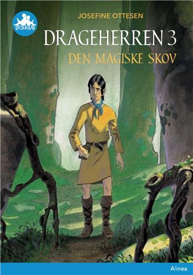 Læseklub: Drageherren 3, Den magiske skov, Blå Læseklub - Josefine Ottesen - Bøger - Alinea - 9788723540744 - 18. februar 2019