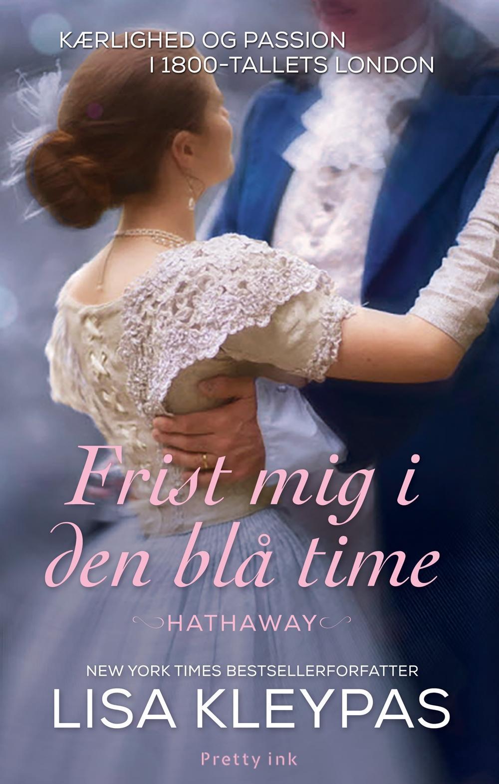 Frist mig i den blå time - Lisa Kleypas - Bøger - Flamingo - 9788763846745 - February 23, 2017