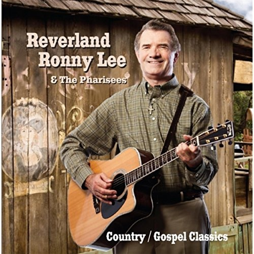 Country Gospel Classics - Ronny Lee - Musik - Inner Voice Records - 0752423760749 - August 18, 2014