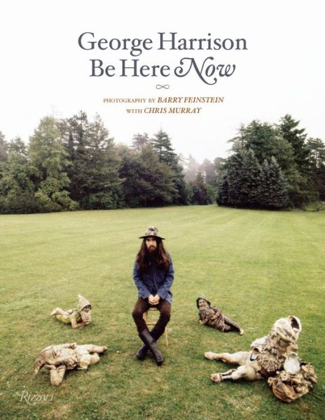 George Harrison: Be Here Now - Barry Feinstein, Chris Murray - Bøger - Rizzoli International Publications - 9780847867752 - 29/9-2020