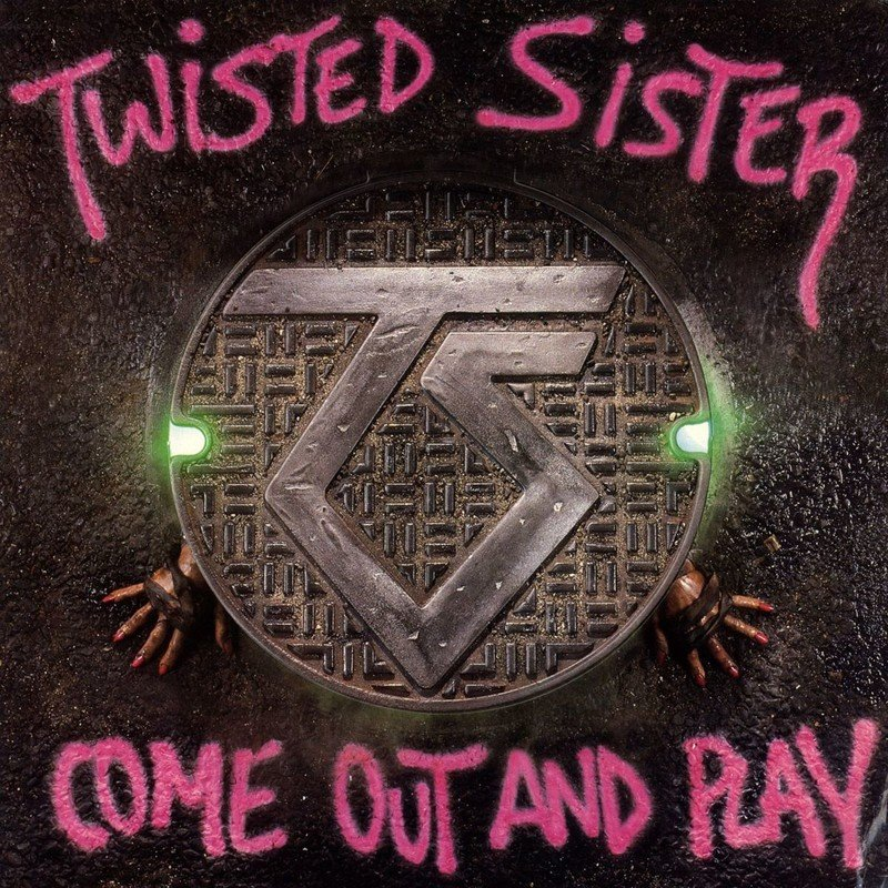 Come out and Play - Twisted Sister - Musik - FRIDAY MUSIC - 0829421812753 - January 15, 2021
