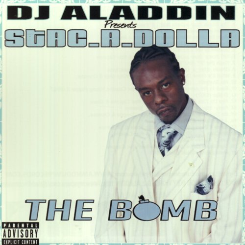 The Bomb - Stac a Dolla - Musik - AMMO DUMP RECORDS - 0753182483757 - December 10, 2009