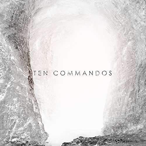 Ten Commandos - Ten Commandos - Musik - MONKEYWRENCH - 0753677604759 - June 26, 2018
