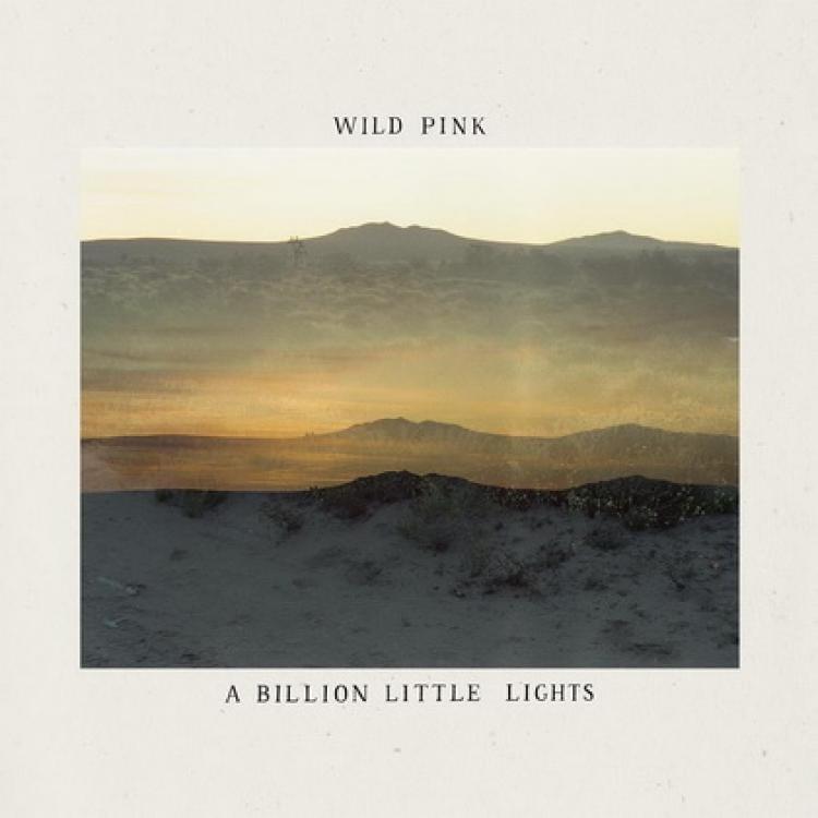 A Billion Li (LP / Light Blue) - Wild Pink - Musik - ALTERNATIVE - 0044003229761 - 19/2-2021