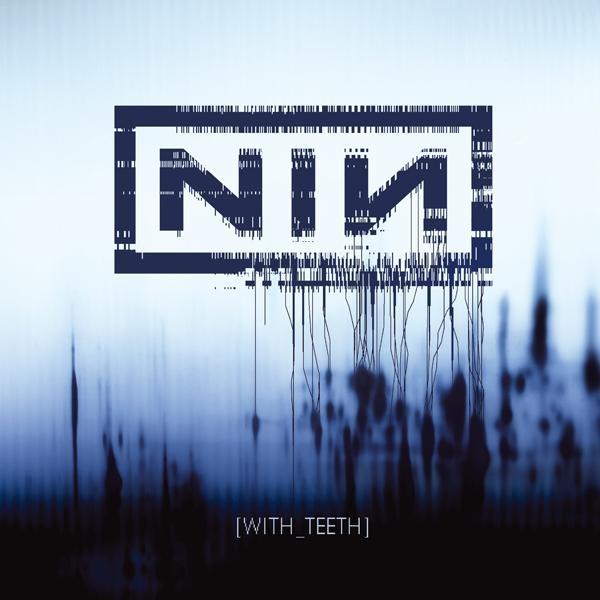 With Teeth - Nine Inch Nails - Musik - ROCK - 0602557142761 - 10/1-2020