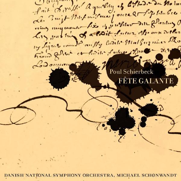 Schierbeck: Fete Galante - Poul Schierbeck - Musik - DACAPO - 0747313163762 - July 5, 2013