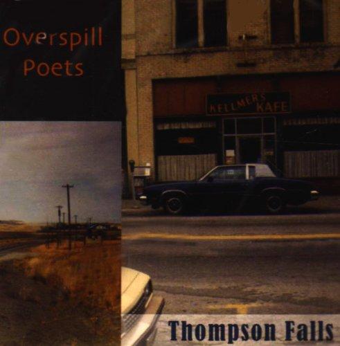 Thompson Falls - Overspill Poets - Musik - CDB - 0753182211763 - August 11, 2009