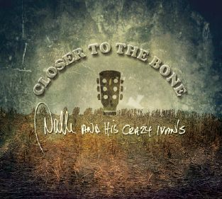 Closer to the Bone - Nalle And His Crazy Ivans - Musik -  - 5705535052764 - January 23, 2015