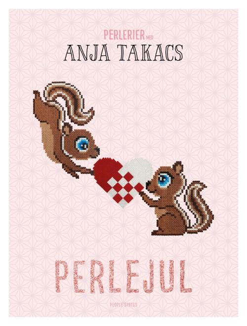 Perlejul - Anja Takacs - Bøger - People'sPress - 9788770365765 - 24. oktober 2019